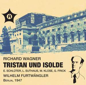 Wagner: Tristan und Isolde: Acts 2 & 3