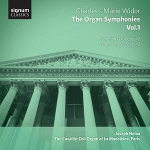 Widor: The Complete Organ Symphonies Volume 1