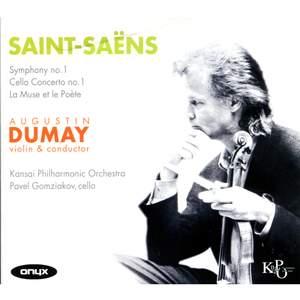Saint-Saëns: La Muse et la Poete, Cello Concerto No. 1 & Symphony No. 1