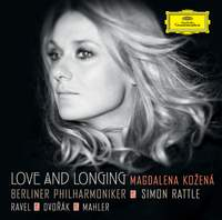 Love and Longing  Orchestral Songs by Dvorák, Mahler, and Ravel