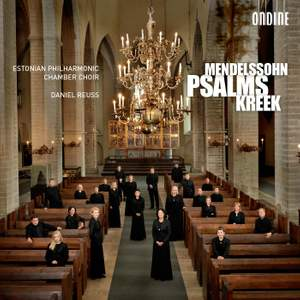 Mendelssohn & Cyrillus Kreek: Psalms