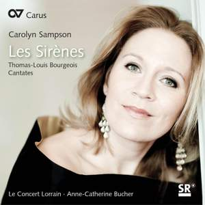 Bourgeois: Les Sirènes and other cantatas