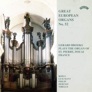 Great European Organs No. 52: St Pierre, Douai, France