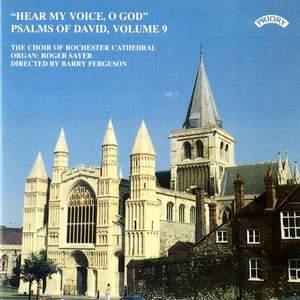 Psalms of David Series 1 Vol. 9: Hear my voice, O God
