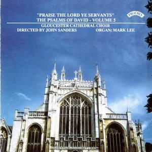 Psalms of David Series 1 Vol. 5: Praise the Lord ye Servants