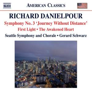 Richard Danielpour: Symphony No. 3 'Journey Without Distance'