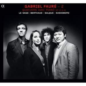 Fauré: Piano Quartets Volume 2