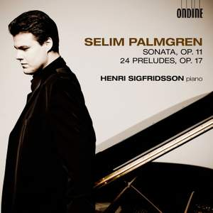 Palmgren: Sonata in D minor, May Night & 24 Preludes