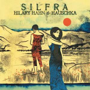 Silfra: Hilary Hahn & Hauschka Product Image