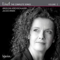 Liszt: The Complete Songs Volume 2 - Angelika Kirchschlager