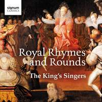 The King's Singers: Royal Rhymes & Rounds