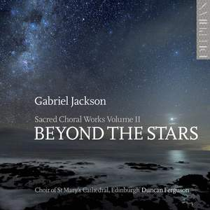 Gabriel Jackson: Beyond The Stars Product Image