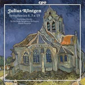 Röntgen: Symphonies Nos. 5, 6 & 19
