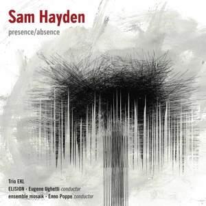Sam Hayden: Presence/Absence