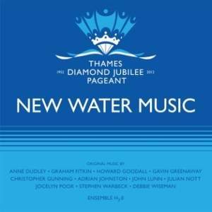 Thames Diamond Jubilee Pageant: New Water Music