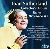 Joan Sutherland Collector's Album: Rare Broadcasts