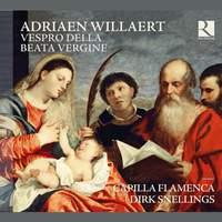Willaert: Vespro Della Beata Vergine