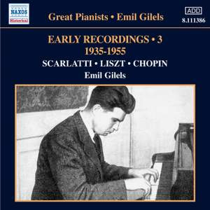 Emil Gilels: Early Recordings Volume 3