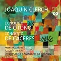 Joaquin Clerch: Concierto de Otono & Concierto de Cáceres