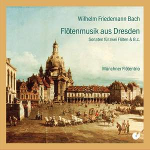 WF Bach: Flute Music from Dresden