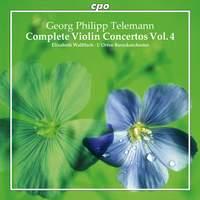 Telemann: Complete Violin Concertos Volume 4