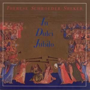 CHRISTMAS Therese Schroeder-Sheker - In Dulci Jubilo