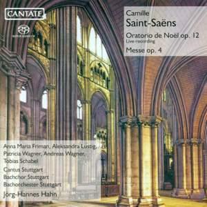 Saint-Saëns: Oratorio de Noël & Mass