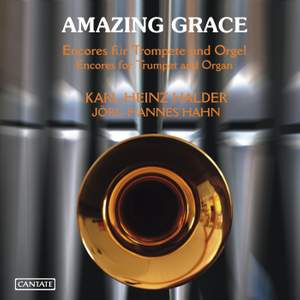 Amazing Grace: Encores for Trumpet and Organ