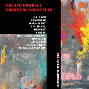 William Dowdall: Works for Solo Flute