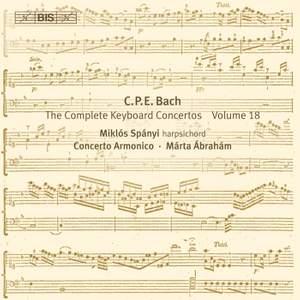 C P E Bach - Complete Keyboard Concertos, Volume 18