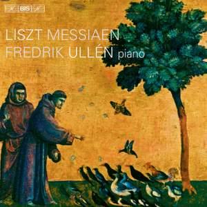 Liszt & Messiaen: Piano Music