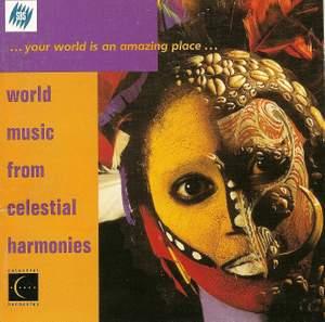 WORLD MUSIC FROM CELESTIAL HARMONIES