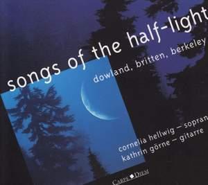 Songs of the Half Light