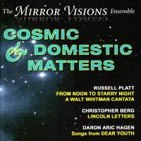 Cosmic Domestic Matters
