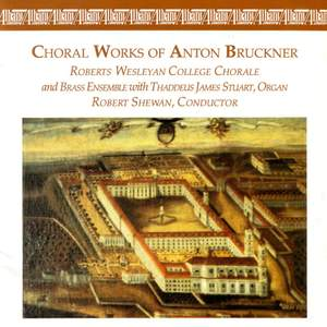 Bruckner: Choral Music
