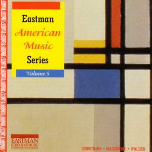 EASTMAN AMERICAN MUSIC SERIES, Vol. 5 - HODKINSON, S.: Alte Liebeslieder, Book IV / WALDEN, S.: Some Changes Product Image