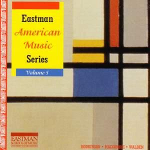 EASTMAN AMERICAN MUSIC SERIES, Vol. 5 - HODKINSON, S.: Alte Liebeslieder, Book IV / WALDEN, S.: Some Changes