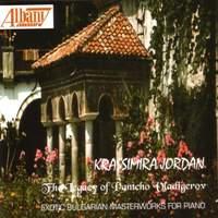 VLADIGEROV, A.: Variations for Piano, 'Dilmano, Dilbero' / VLADIGEROV, P.: Bulgarian Rhapsody, 'Vardar' / Autumn elegy (Jordan)