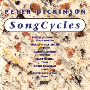 Peter Dickinson: Song Cycles Product Image