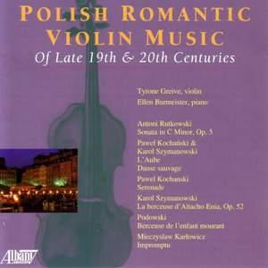 Violin Music - RUTKOWSKI / KOCHANSKI / SZYMANOWSKI / POLDOWSKI / KARLOWICZ