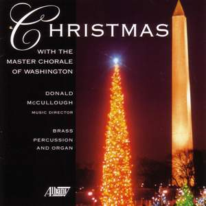 CHRISTMAS WITH THE MASTER CHORALE OF WASHINGTON