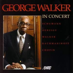 Piano Recital: Walker, George - SCHUMANN, R. / DEBUSSY / WALKER, G. / RACHMANINOV / CHOPIN