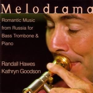 Bass Trombone Recital: Randall, Hawes - TCHAIKOVSKY, P. / LEBEDEV / RIMSKY-KORSAKOV / SHOSTAKOVICH / RACHMANINOV
