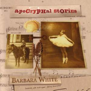 WHITE, B.: Reliquary / Small World / Chansons d'Amour / Learning to See