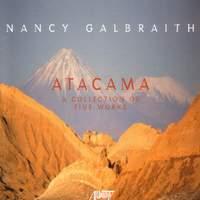 GALBRAITH: Atacama Sonata / Wind Symphony No. 1 / Piano Sonata No. 1 / 2 Danzas Latinas / Inquiet Spirits