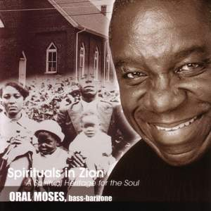 SPIRITUALS IN ZION - A Spiritual Heritage for the Soul (Moses)