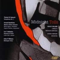 WILLIAMS: Midnight Tolls, In Memoriam September 11 2001 / MCQUILLAN: Seasons of Gold / QUALLIOTINE: Mystic Valley Autumn / HOJNACKI: Symphony No. 1
