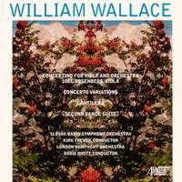 WALLACE, W.: Viola Concertino / Concerto variations / Cantilena / Dance Suite No. 2