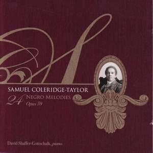 COLERIDGE-TAYLOR, S.: 24 Negro Melodies (Shaffer-Gottschalk) Product Image