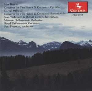 Bruch & Milhaud: Concertos for 2 Pianos & Orchestra